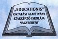 Educationis Oktatási Alapítvány Szakképző Iskolája